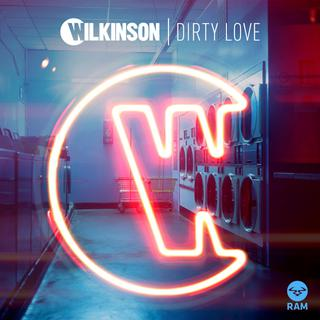 Wilkinson - Dirty Love ft. Talay Riley