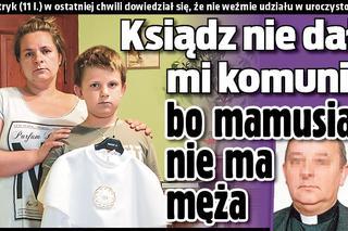 1e45e8f750 Tragedia małego Patryka  Ksiądz nie dał mi komunii bo mamusia nie ma męża!