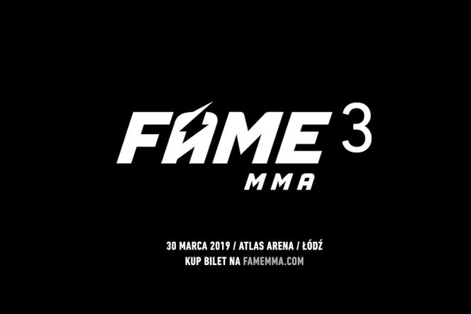 FAME MMA 3: ZAWODNICY, KARTA WALK, JAKIE WALKI. Kto walczy na Fame MMA 3?