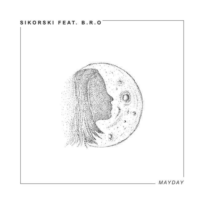 Sikorski feat. B.R.O - Mayday