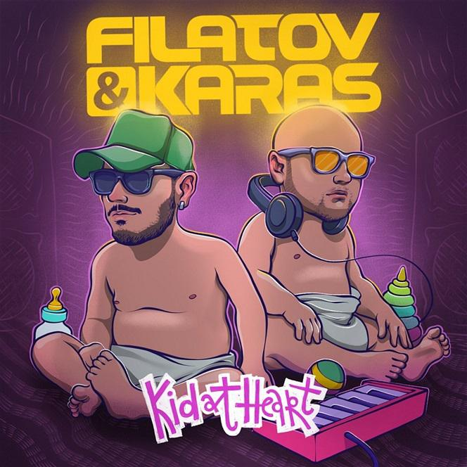 Filatov & Karas - piosenka Kid At Heart hitem lata 2018!