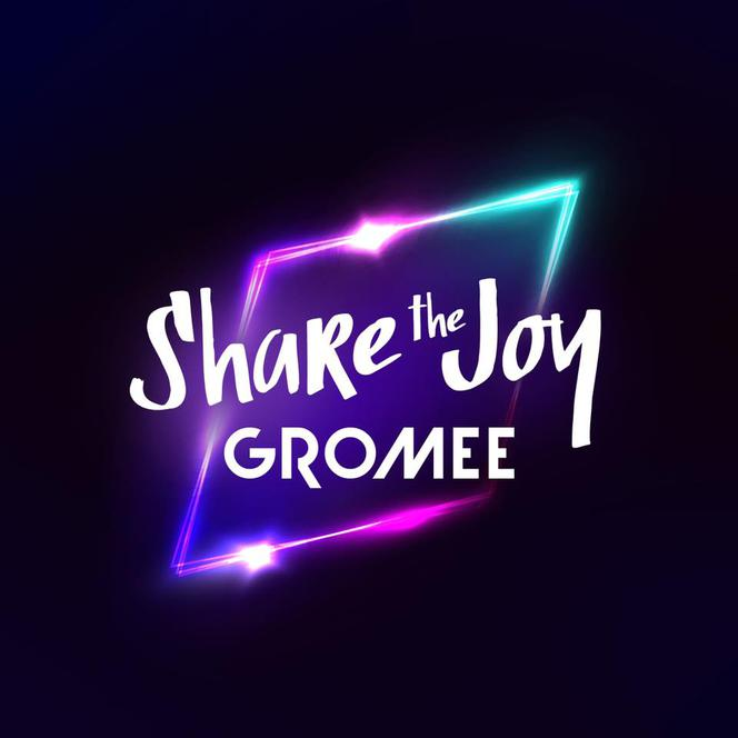 Gromee - Share The Joy