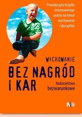 Książki o wychowaniu dzieci - wychowanie bez kar i nagród