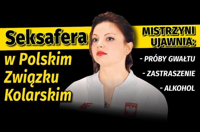 Seksafera W Polskim Związku Kolarskim Mistrzyni Ujawnia