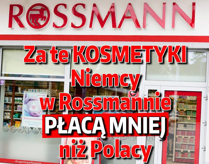 Za Te Kosmetyki Niemcy W Rossmannie Placa Mniej Niz Polacy